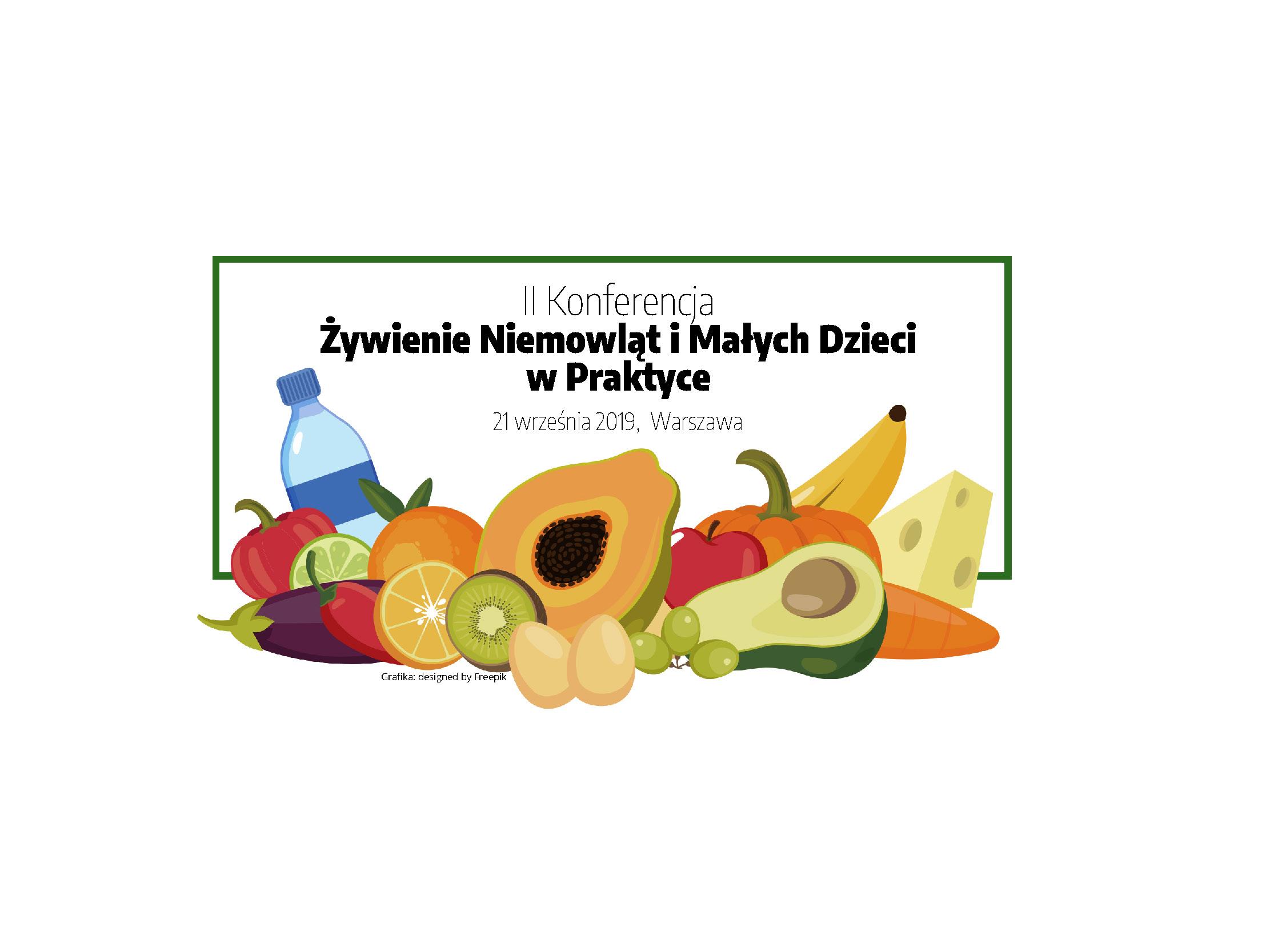 Konferencja Żywienie Niemowląt i Małych Dzieci w Praktyce